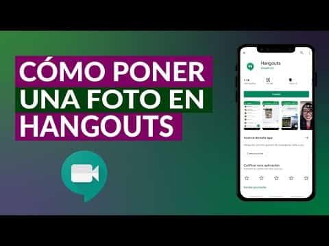 Comment mettre une photo de profil sur Hangout?