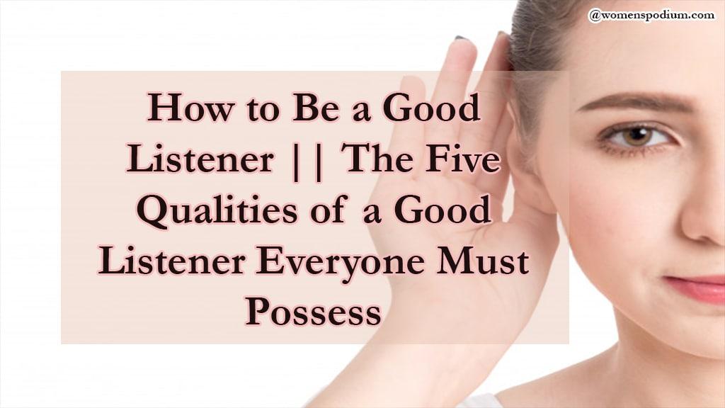 Quelles sont les qualités d'un bon auditeur?