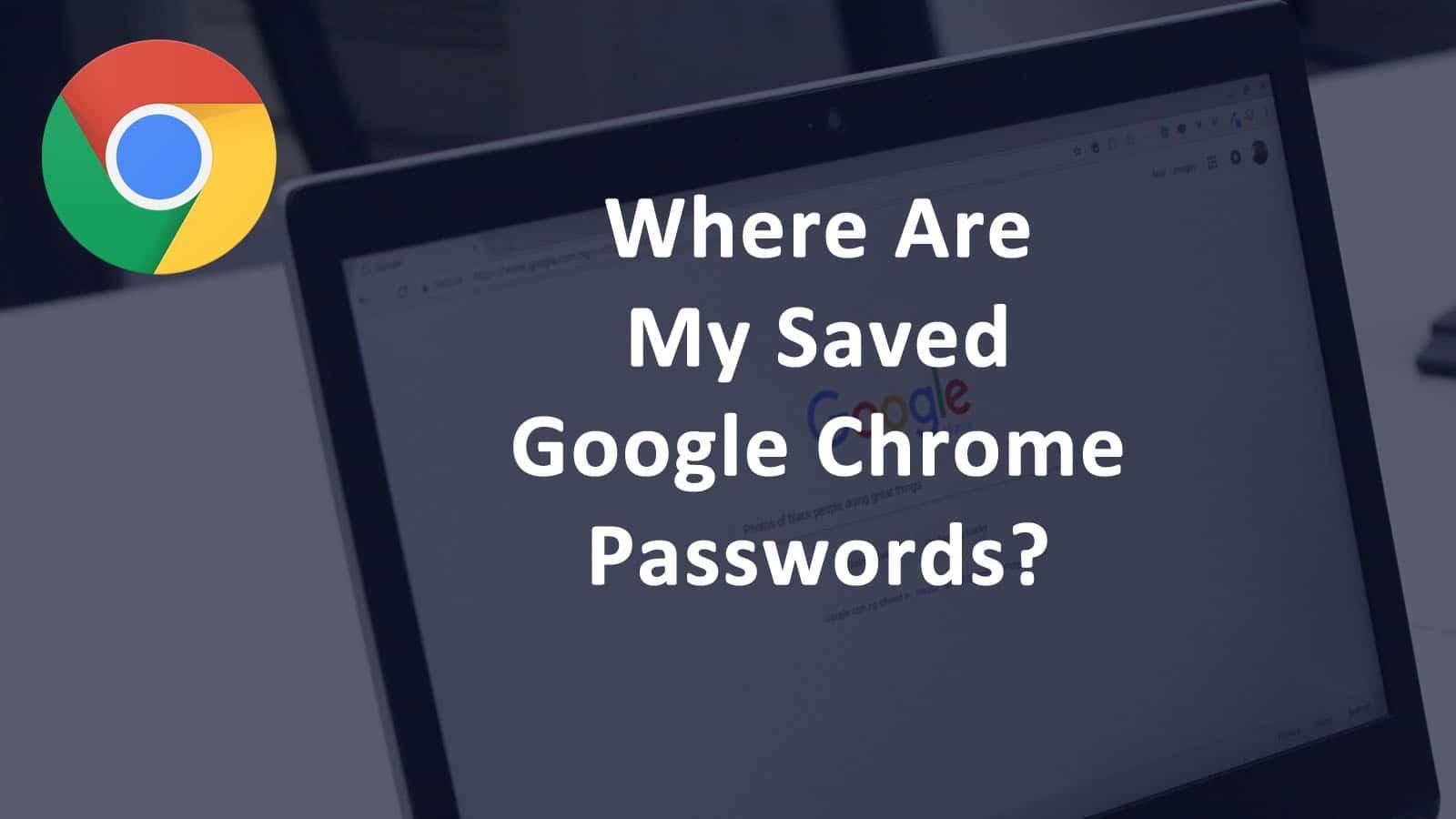 Où trouver mes mots de passe?